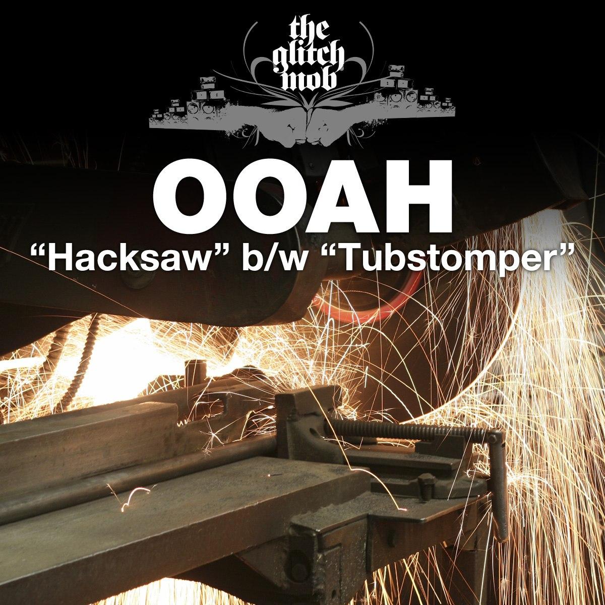 Hacksaw / Tubstomper